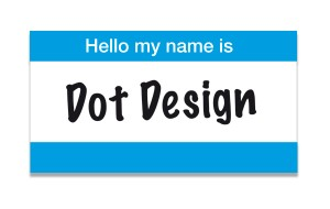Why name a company Dot Design?